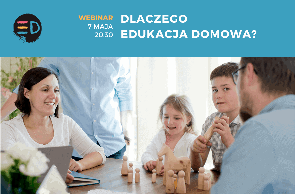 Webinar – Dlaczego edukacja domowa