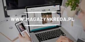 Nowy portal Magazynu Kreda daje nowe możliwości.