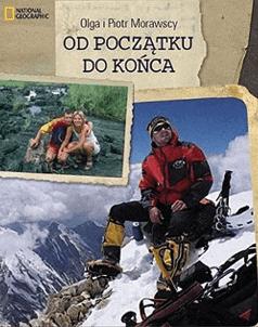 OD POCZĄTKU DO KOŃCA             Olga Morawska, Piotr Morawski