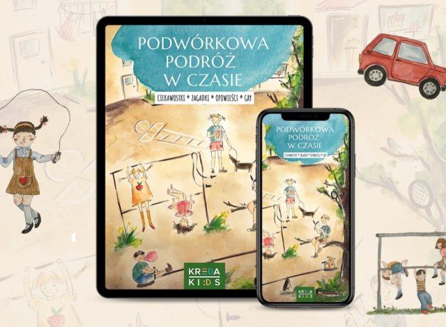 """e-book Kreda Kids: """"Podwórkowa podróż w czasie"""""""